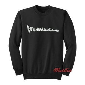 100 Miles Above The Rim Sweatshirt