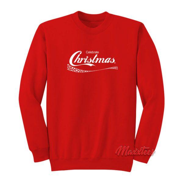 Celebrate Christmas Coca Cola Sweatshirt