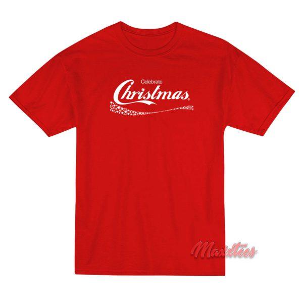 Celebrate Christmas Coca Cola T-Shirt