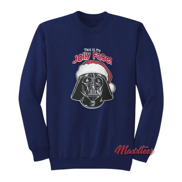 Darth Vader This is My Jolly Face Sweatshirt