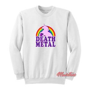 Unicorn Rainbow Death Metal Sweatshirt