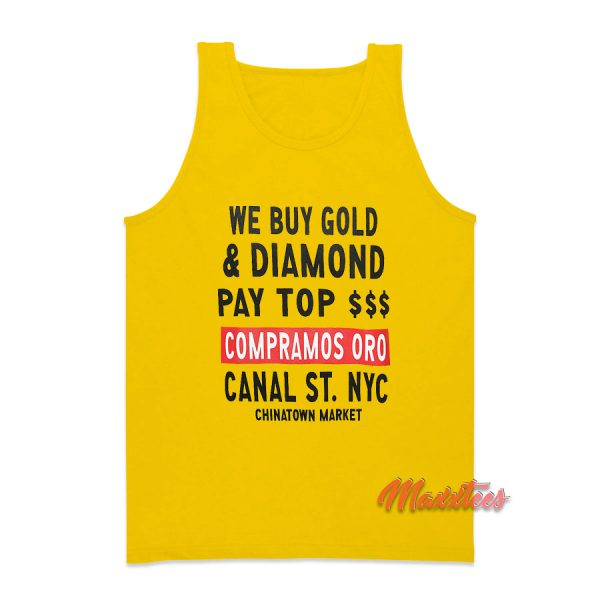 Chinatown Market We Buy Gold and Diamond Tank Top