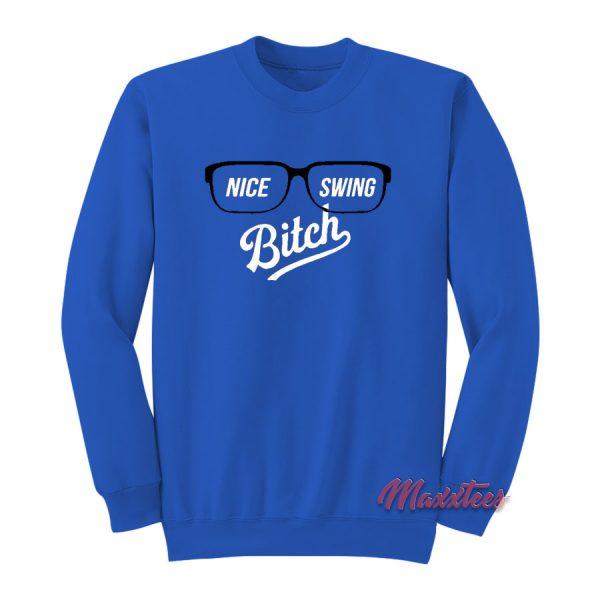 Nice Swing Bitch 2020 Sweatshirt