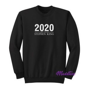 2020 Written By Stephen Sweatshirt