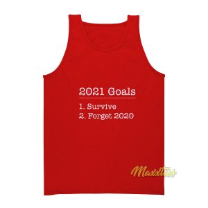 2021 Goals Survive Forget 2020 Tank Top