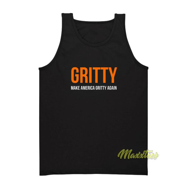 Make America Gritty Again Tank Top