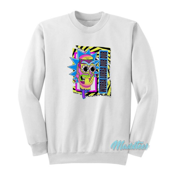 Rick And Morty Wubba Lubba Dub Dub Sweatshirt