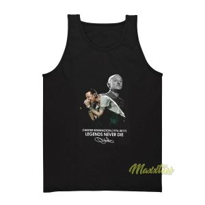 Chester Bennington Legend Never Die Tank Top
