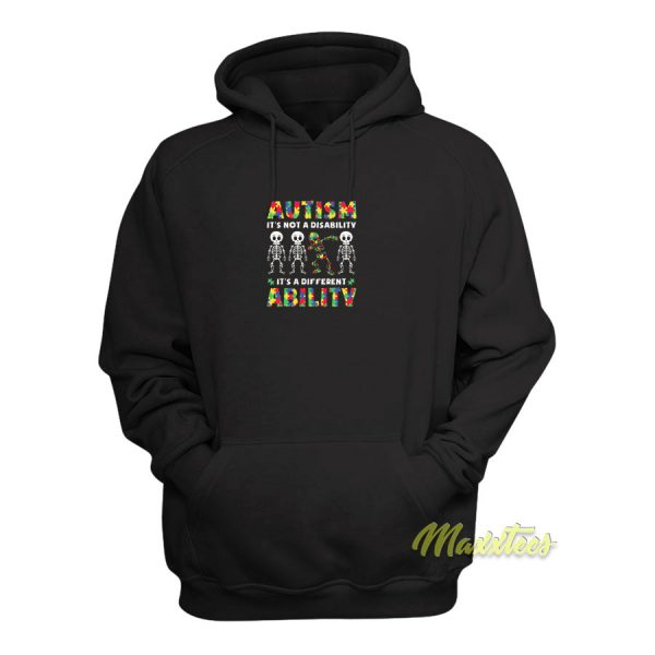Autism Its Not Disability Hoodie