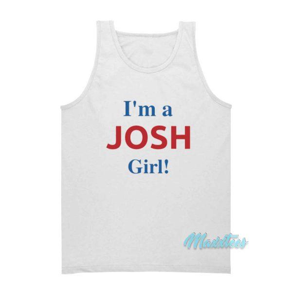 I'm A Josh Girl Tank Top
