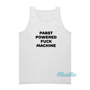 Pabst Powered Fuck Machine Tank Top