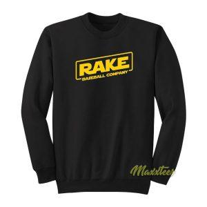 Rake Wars Baseball Company Sweatshirt