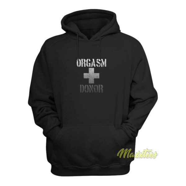 Orgasm Donor Hoodie