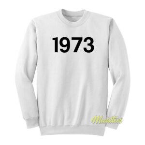 1973 Unisex Sweatshirt