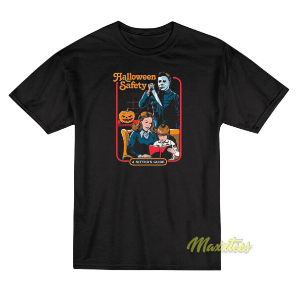 Michael Myers Halloween Safety A Sister Guide T-Shirt